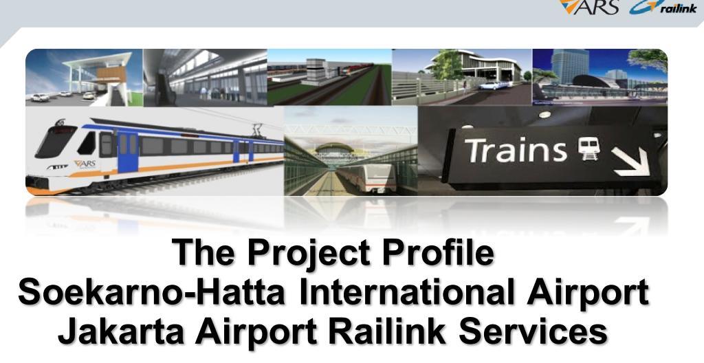 Project Jakarta Airport Railink Copy Right: ARS